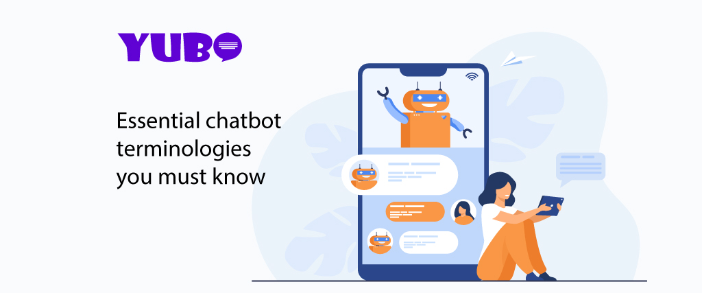 Essential chatbot terminology you must know