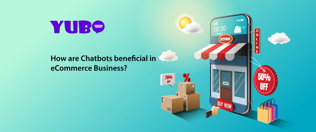 How Chatbots are beneficial in e-commerce website Business