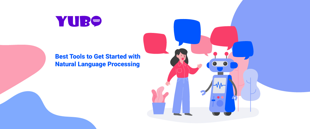 best tools to get started with natural language processing