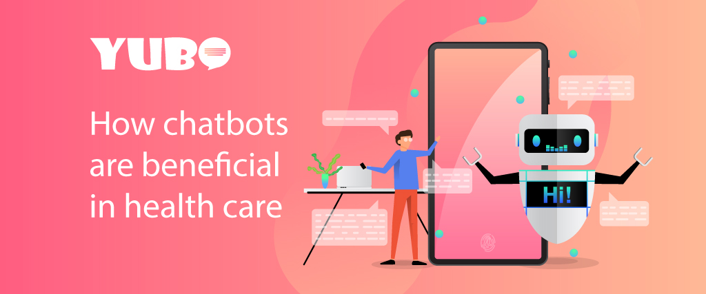 How Chatbots are Beneficial in HealthCare