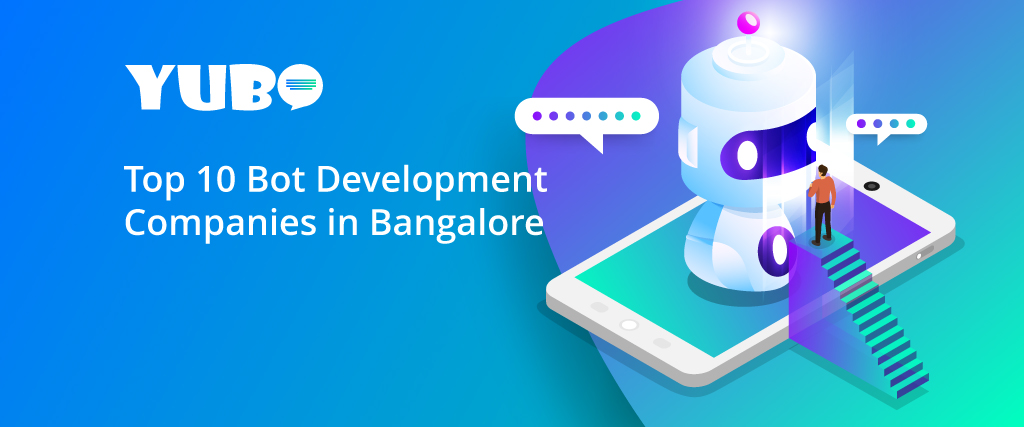 Top 10 Bot Development Company in Bangalore