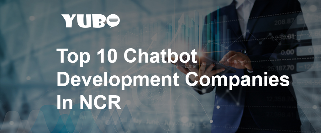 Top 10 Chatbot development company in NCR