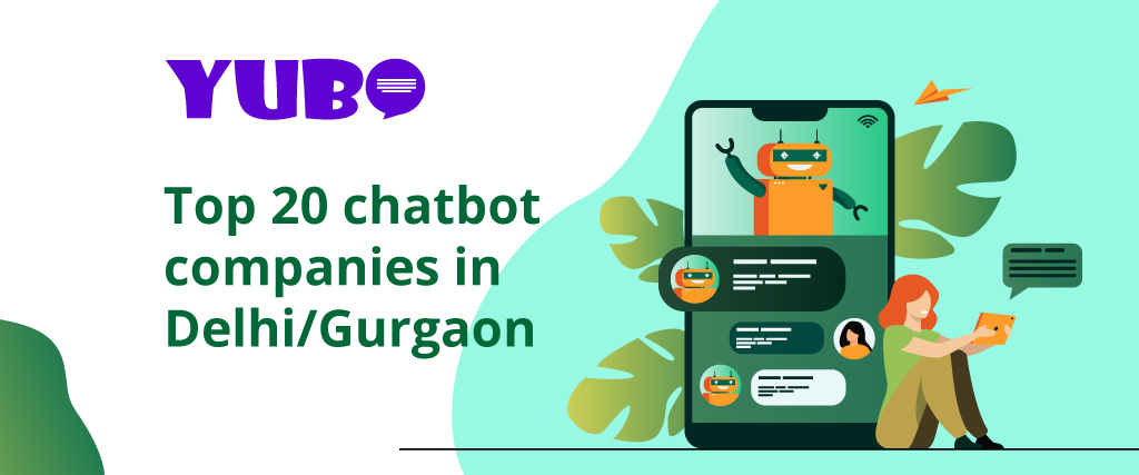 Top 20 Chatbot Companies in Delhi/NCR