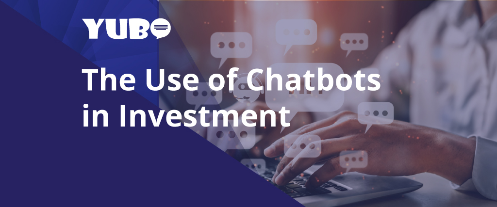 the use of chatbot in investment