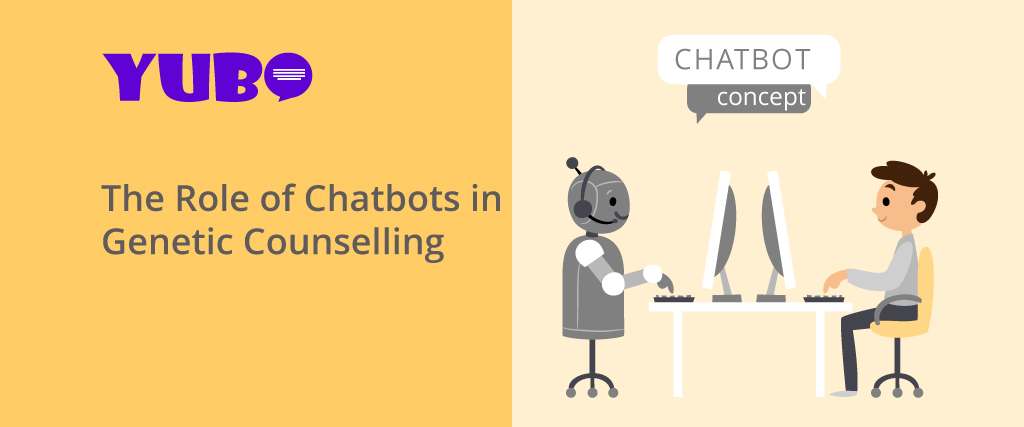 The Role of Chatbots in Genetic Counseling