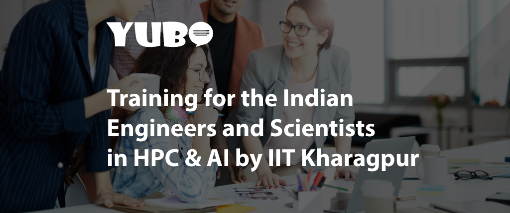 training for the indian engineers and scientists in hpc ai by iit kharagpur