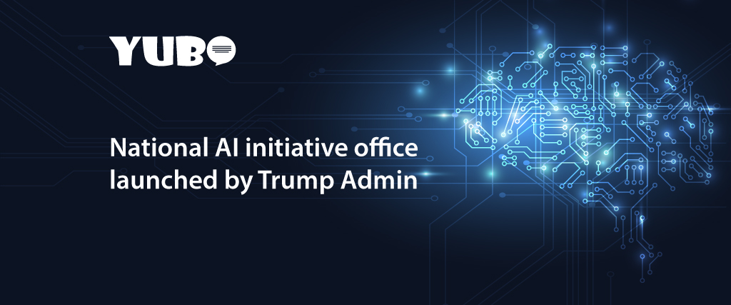 National AI initiative office launched by Trump Admin