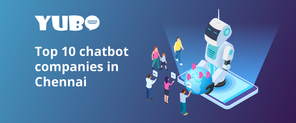 Top 10 Chatbot Company in Chennai