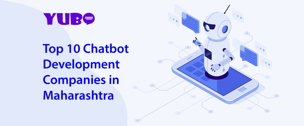 Top 10 Chatbot Development Companies in Maharashtra