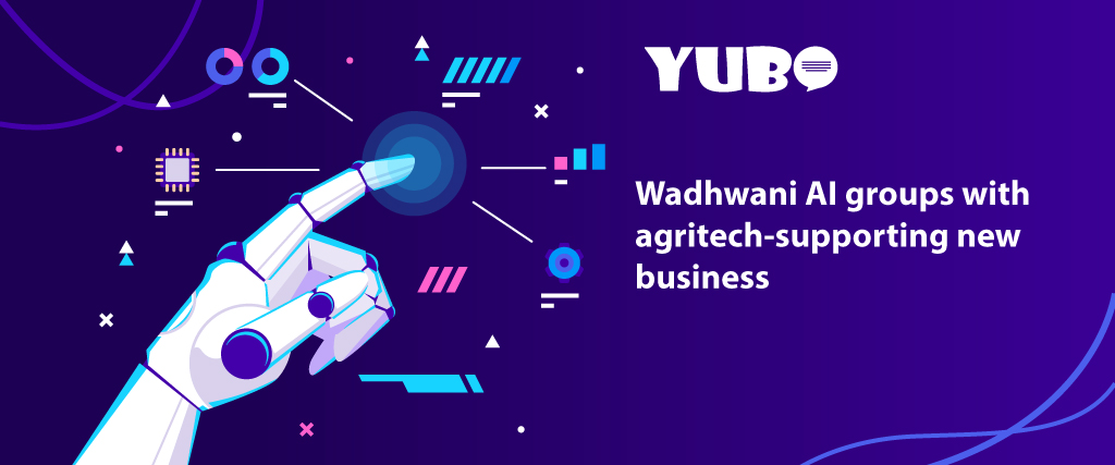 wadhwani ai groups with agritech supporting new business