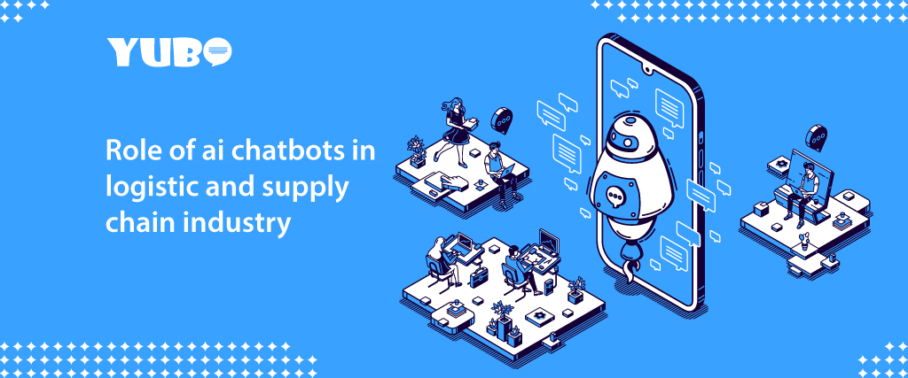 Role of ai chatbots in logistic and supply chain industry